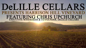 DeLille Cellars Celebrates 100 Years of Harrison Hill Vineyard Video